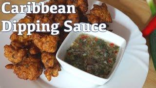 Caribbean Dipping Sauce Recipe (Sauce Chien)