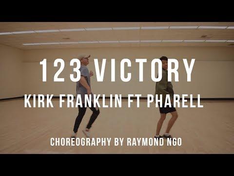 123 Victory - Kirk Franklin FT Pharell | Raymond Ngo Choreography