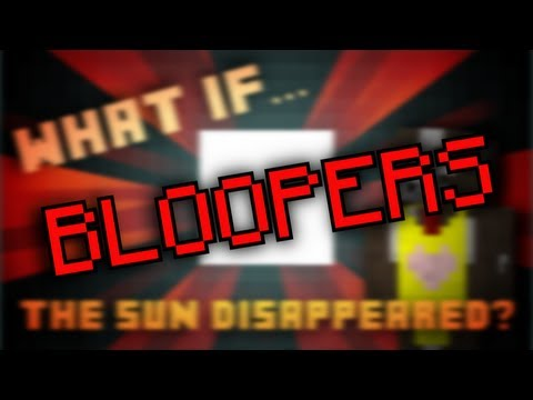 What if the sun disappeared? - Bloopers