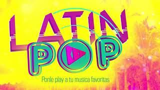 LATIN POP NOVIEMBRE 2018 - TOP ESTRENOS 2018 - LAS MAS ESCUCHADAS - LATIN POP