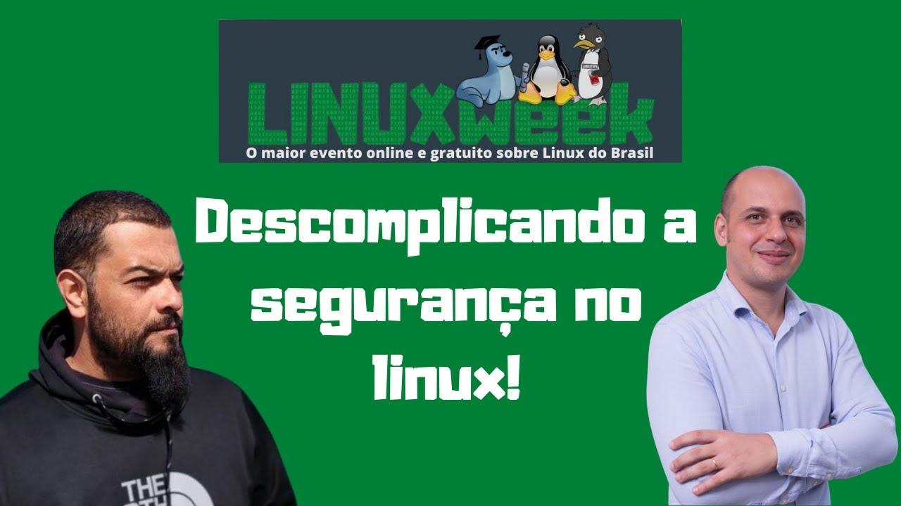 Chegou a hora de falar sobre segurança no LINUX! Vem aprender tudo aqui.