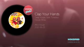 Clap Your Hands Deep Xcape, Feat. Tshediso