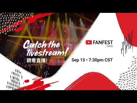 YouTube FanFest Taipei 2018 - Livestream thumbnail