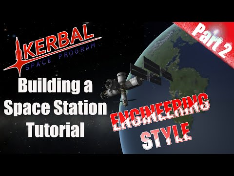 Kerbal Space Program - Tutorial Building a Space Station Part 2