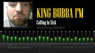 "King Bubba - Calling In Sick ""Meet Me On The Road"" (Wahjang Riddim) [Soca 2016] [HD]"