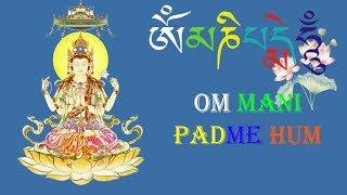 Om Mani Padme Hum | Greatest Buddha Music