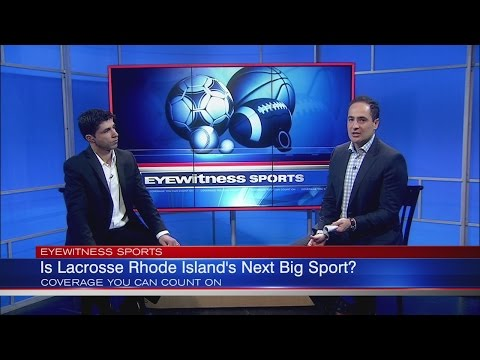 Is Lacrosse Rhode Island's Next Big Sport?