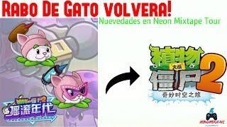 Rabo de Gato ¡Regresara! a PvZ 2  [NMT Version China] INFO /JhonGamePlay