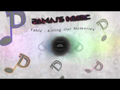 Fable - Killing Our Memories