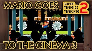 Super Mario Maker 2 - Mario Goes to the Cinema 3