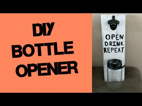 DIY Bottle Opener/ Father's day gift Idea