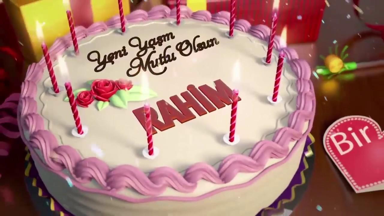 İyi ki doğdun RAHİM - İsme Özel Doğum Günü Şarkısı