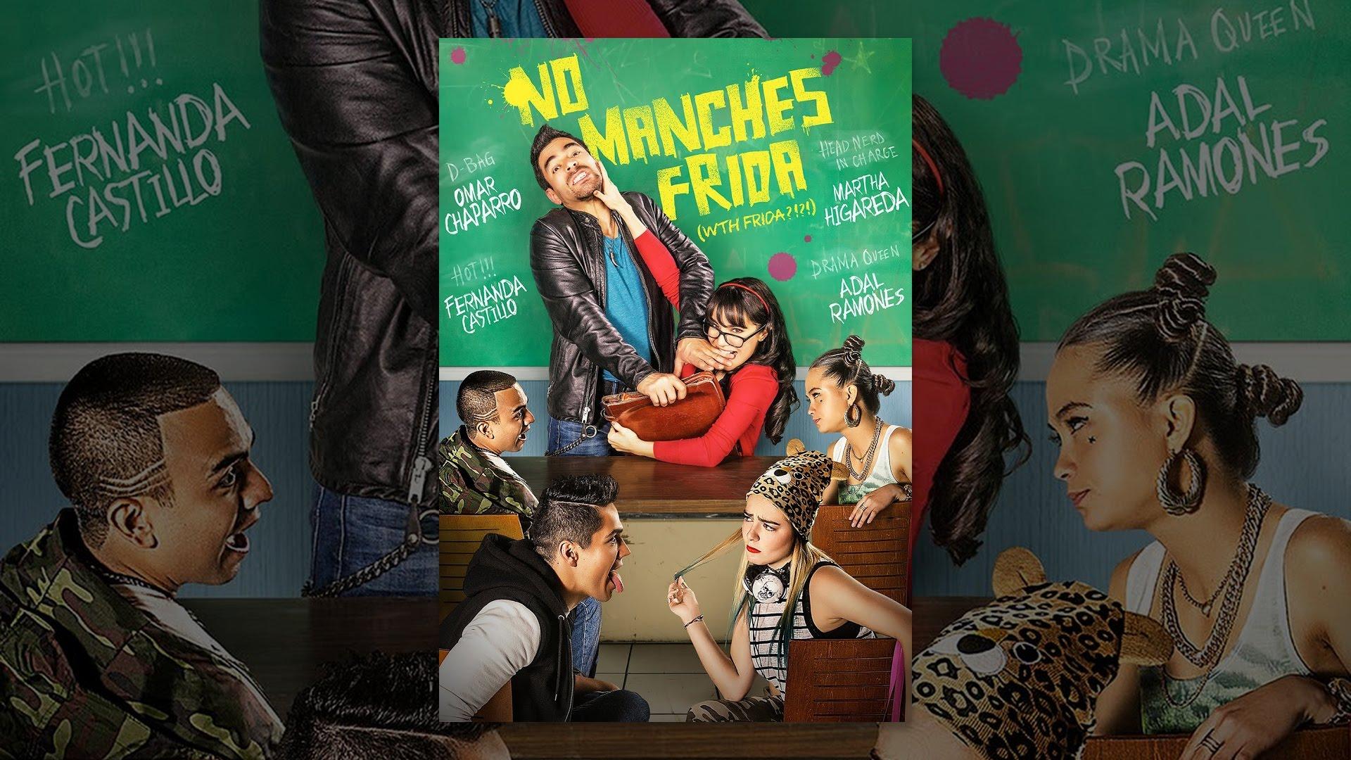 Ver No Manches Frida en Español