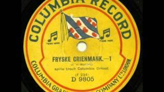 Columbia Orkest - Fryske Grienmank...1 (1930)