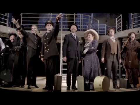 Titanic the Musical appears at The Lowry in 2018 - Trailer