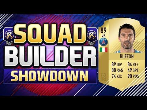 FIFA 18 SQUAD BUILDER SHOWDOWN!!! TRANSFERRED PSG BUFFON!!!