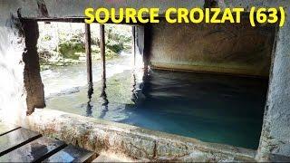 Source Coizat, Le mont-Dore Puy de Dôme