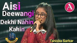 Aisi Deewangi Dekhi Nahi Kahi - Taniska Sarkar | Deewana - Alkayagnik - Saregamapa little champa2020
