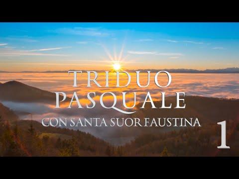 Triduo Pasquale Con Santa Suor Faustina 1