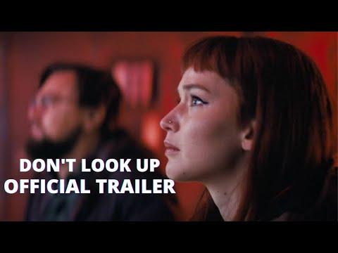 DON'T LOOK UP Official Teaser Trailer NEW 2021 Leanardo DeCaprio Jennifer Lawrence Timothee chalamat
