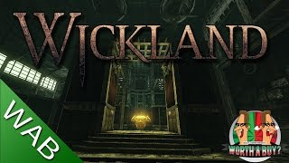 Wickland Review - Worth a Buy?