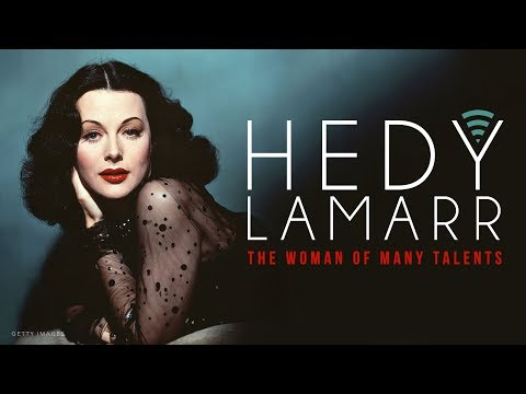 Hedy Lamarr: The Woman of Many Talents