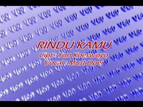 Rindu Kamu - Koes Plus - Vocal: Must Doel