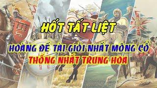 Tiểu Sử Hốt Tất Liệt – Số Phận Kỳ Lạ Của Vị Hoàng Đế Tài Giỏi Nhất Mông Cổ Thống Nhất Trung Hoa