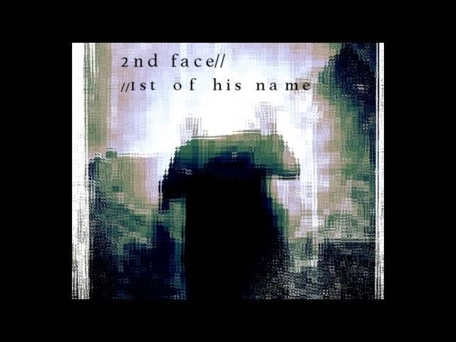 2̵n̵d̵ ̵f̷a̶c̴e̷ - 1st Of His Name (OFFICIAL AUDIO)