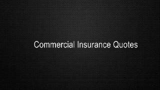 Commercial Insurance Quotes