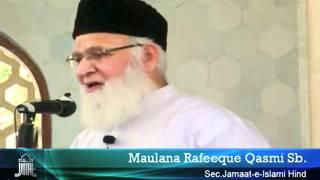 JIH Markaz Jumua Khutba - Maulana Rafeeque Qasmi, Jamaat e Islami Hind HQ May 18 2012