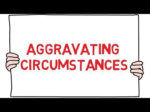 Intro - Aggravating Circumstances; Criminal Law Basics