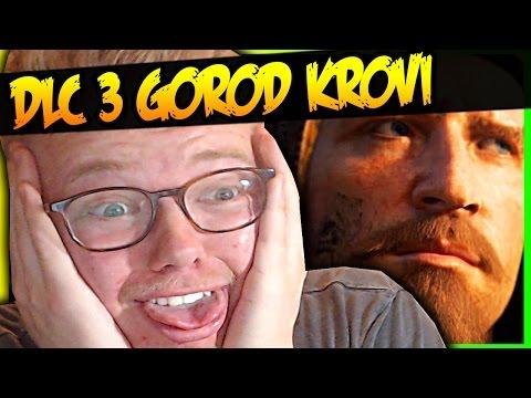GOROD KROVI DLC 3 REACTION!!!