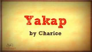 YAKAP-----   OST Muling Buksan ang Puso WITH (LYRICS)  CHARICE PEMPENGCO