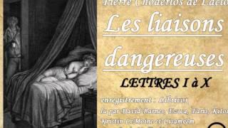 Livre audio complet : Les liaisons dangereuses - Lettres I à X