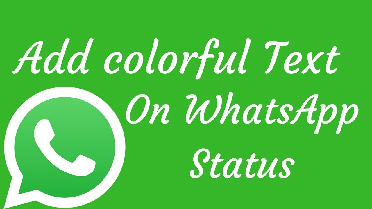 How To Add Colorful Text Whatsapp Status Latest Update