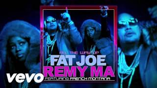 All The Way Up Fat Joe & Remy Ma Ft French Montana Instrumental