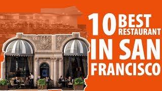 10 Best Restaurant in San Francisco