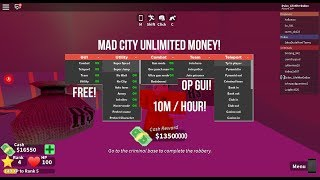 Mad City Money Hack Script 10m Hour Gui Free Updated By Dylan