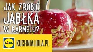 Jak zrobić JABŁKA W KARMELU?    Paweł Małecki & Kuchnia Lidla