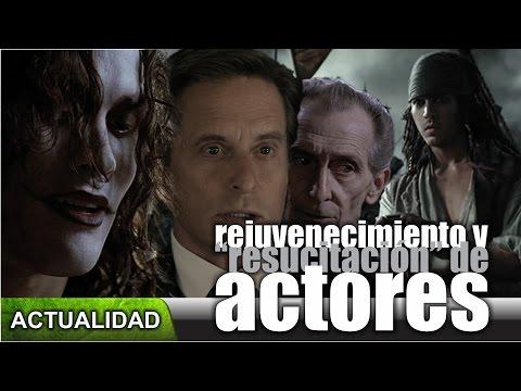 Hollywood y el rejuvenecimiento y resurrección de los actores