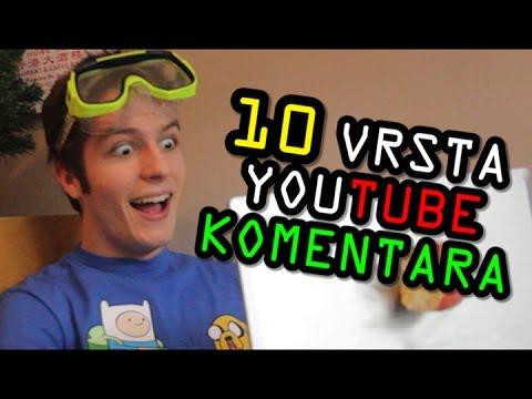 10 VRSTA YOUTUBE KOMENTARA !!!