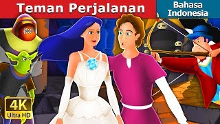 Video Teman Perjalanan | The Travelling Companion Story in Indonesian | Dongeng Bahasa Indonesia download MP3, 3GP, MP4, WEBM, AVI, FLV November 2018
