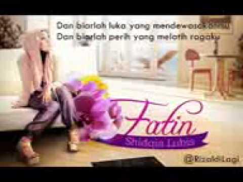 Fatin Shidqia Dalam Lukaku Masih Setia Only lyrics