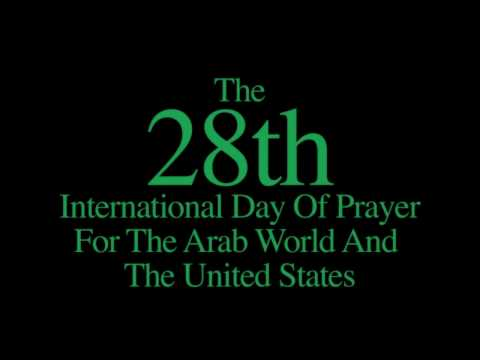 The 28th International Day of Prayer for the Arab World and the United States