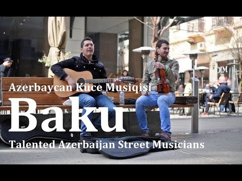 Baku İstedadlı Musiqicilər - Talented Street Musicians - Azerbaijan National Music