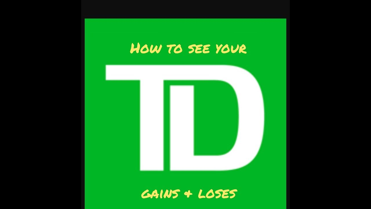 How to see gains & loses W/ Td ameritrade (2 min)