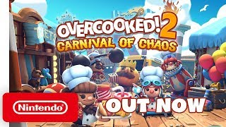 Overcooked! 2: Carnival of Chaos DLC - Launch Trailer - Nintendo Switch