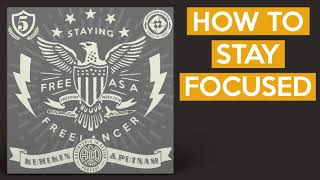 How To Stay Focused - With Dan Kuhlken of DKNG Studios