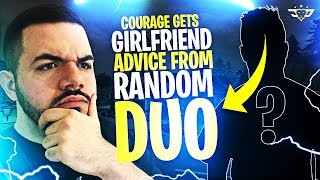 COURAGE GETS GIRLFRIEND ADVICE FROM A RANDOM DUO?! (Fortnite: Battle Royale)